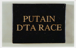 Plaque mortuaire Putain d'ta race