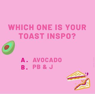 Toast Inspo
