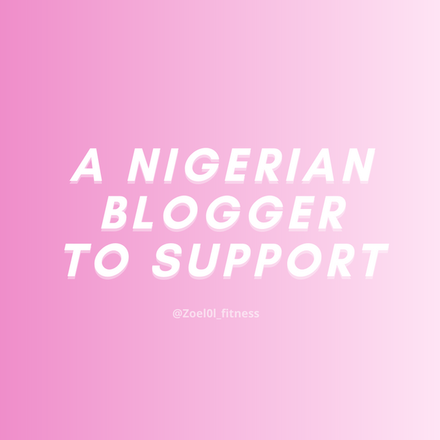 A Nigerian Blogger to Support