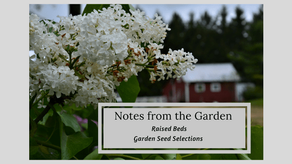 Notes from the Garden- Part 2
