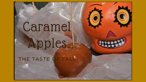 Caramel Apples, the Taste of Fall