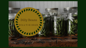 Dilly Beans- DILLYICIOUS!