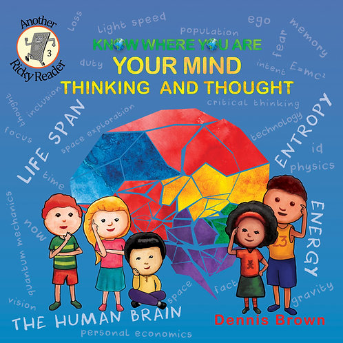 Book 3: Your Mind - Thinking and Thought