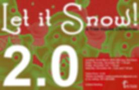 Let It Snow 2.0.jpg