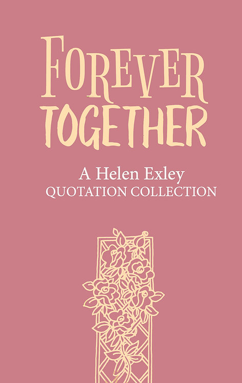 Forever Together - Quotation Collection