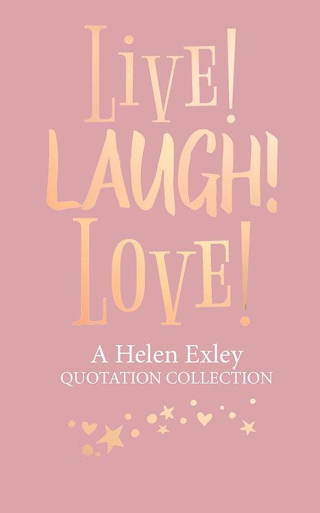 Live, Laugh, Love! - Quotation Collection