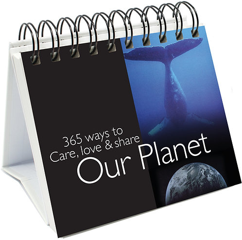 365 Ways to Care, Love and Share our Planet