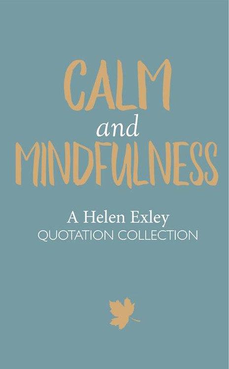 Calm and Mindfulness