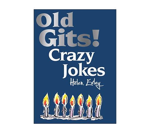 Old Gits Crazy Jokes