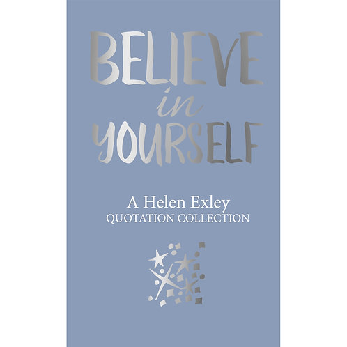 Believe in Yourself - Quotation Collection