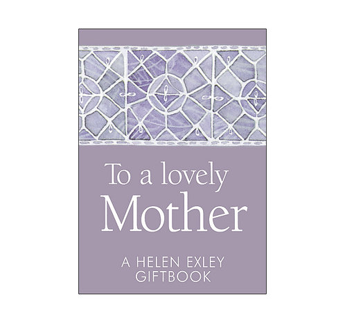To A Lovely Mother