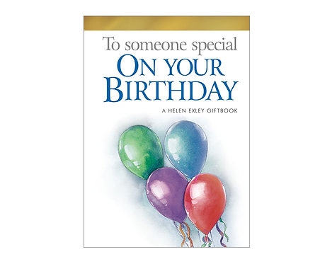 To Someone Special on your Birthday