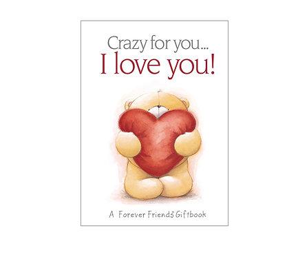 Crazy for you ... I Love You!