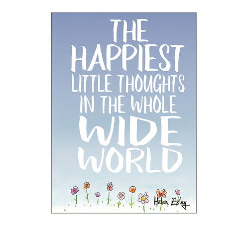 The Happiest Little Thoughts in the whole wide world