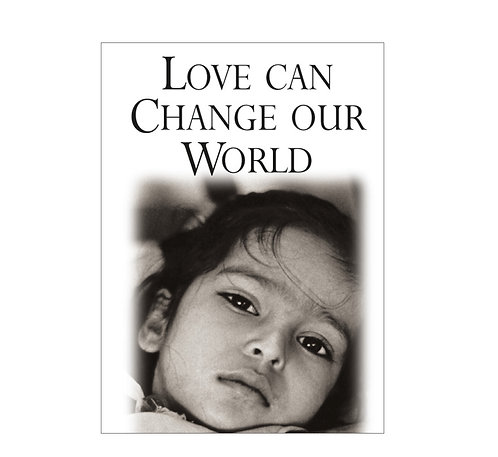 Love can change our World