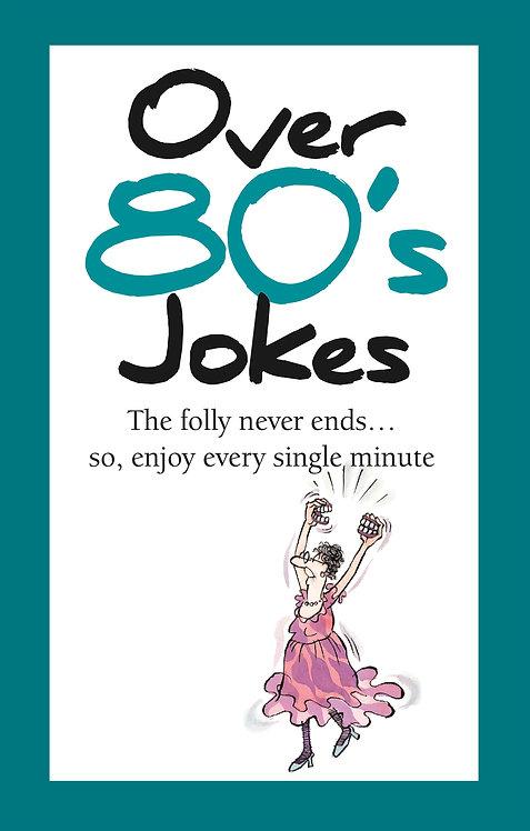Over 80's Jokes