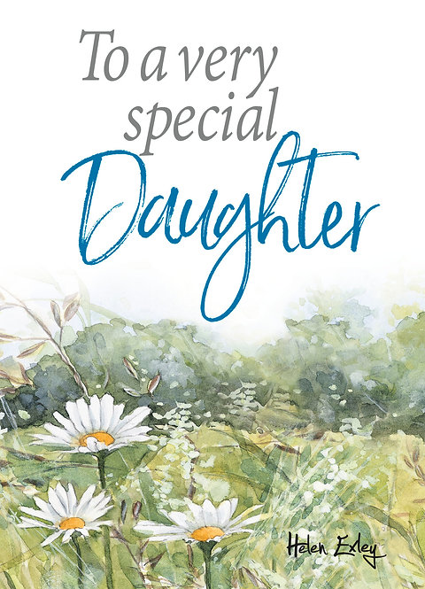 To a very special Daughter - TGTK Series