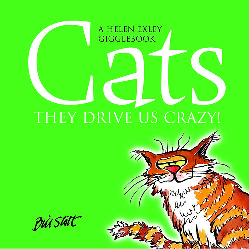Cats They Drive us Crazy