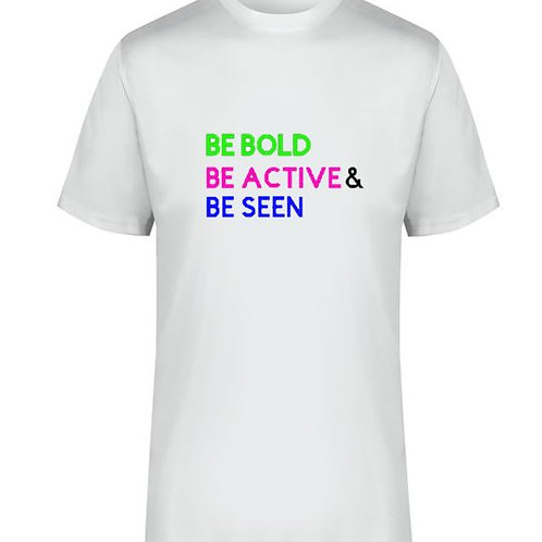 Men's  Be Bold, Be Active & Be Seen T-Shirt