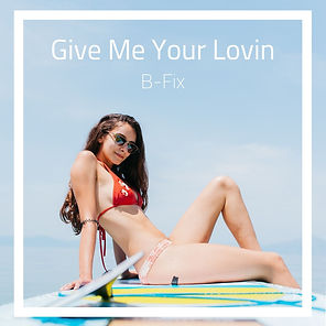 Give Me Your Lovin.jpg