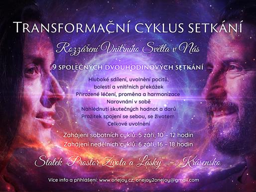 Transformační cyklus setkání ♥                        Rozzáření Vnitřního Světla v Nás
