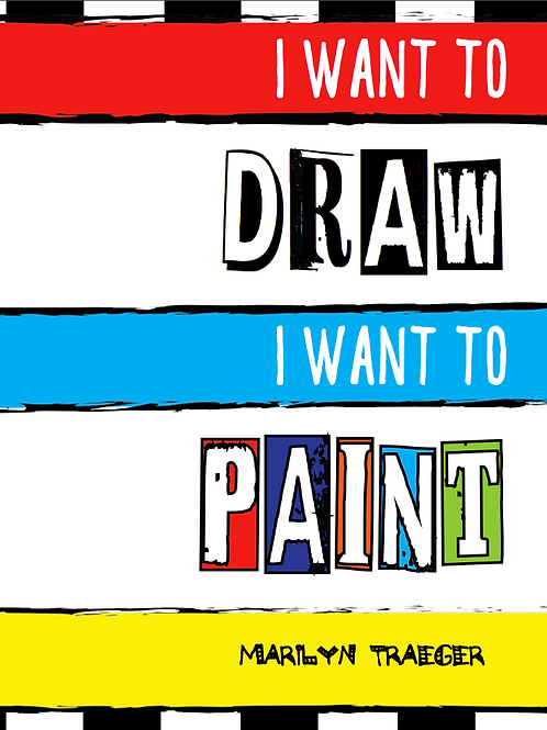 I WANT TO DRAW I WANT TO PAINT Book