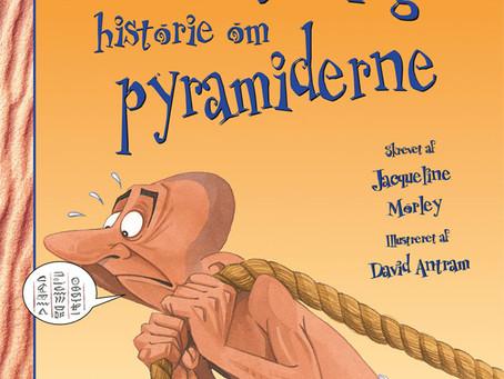 Den utrolige historie om pyramiderne