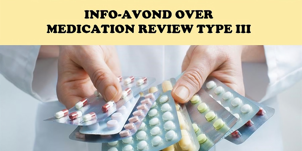 Info-avond over Medication Review Type III