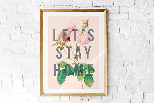 Let's Stay Home | A5 Print