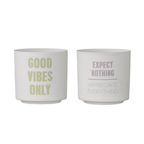'Good Vibes Only' or 'Expect Nothing Appreciate Everything' Pot