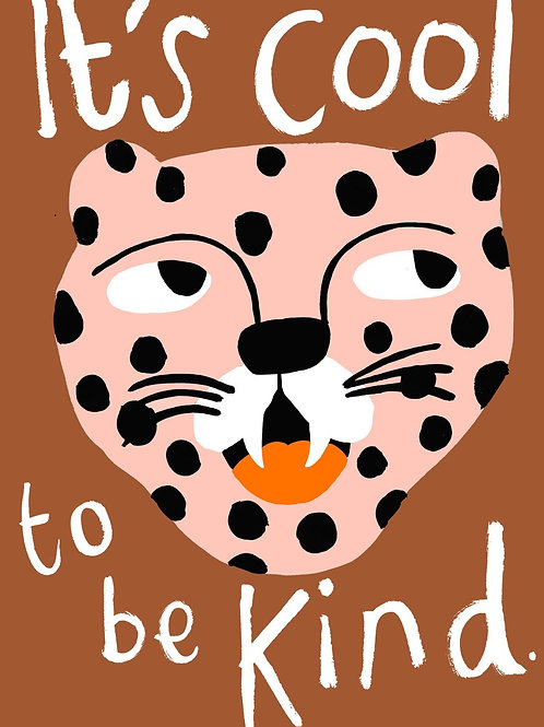 Leopard Kool to be Kind | A3 Print