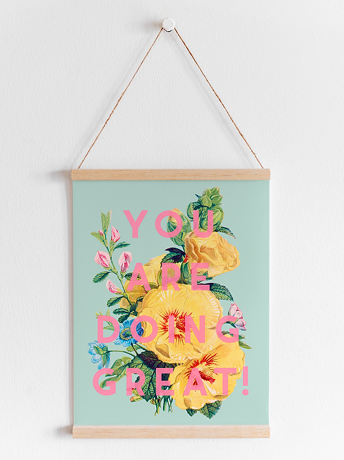 You Are Doing Great | A5 Print