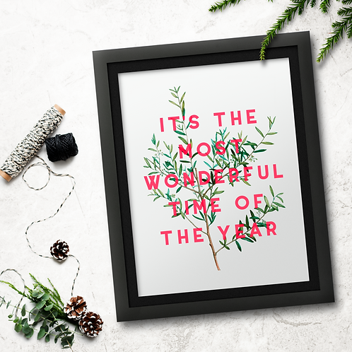 It's The Most Wonderful Time of The Year | A5 Print