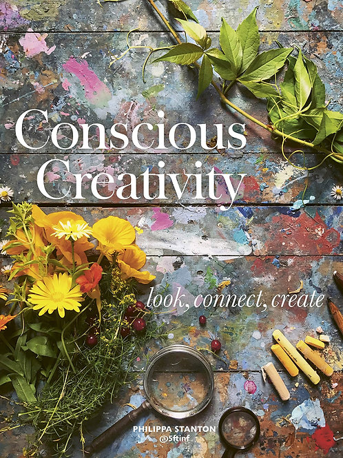 Conscious Creativity - Look, Connect, Create