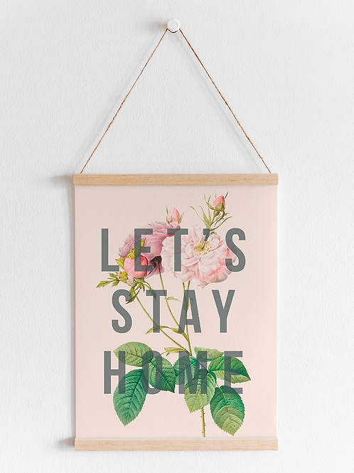 Let's Stay Home | A4 Print