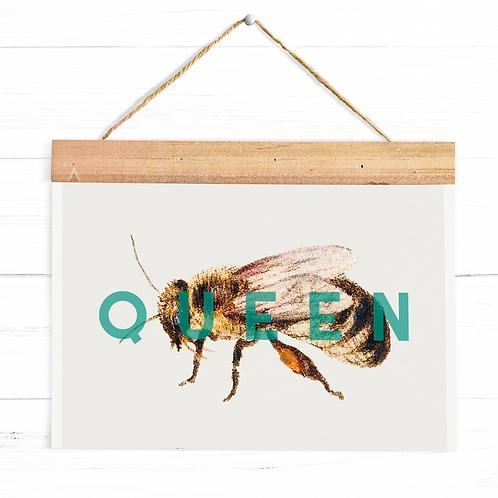 Queen Bee | A4 Print