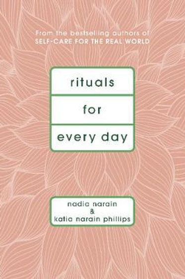 Rituals for Everyday - Self Care for the Real World