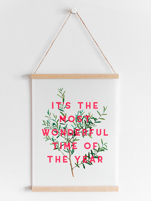 It's The Most Wonderful Time of The Year | A4 Print