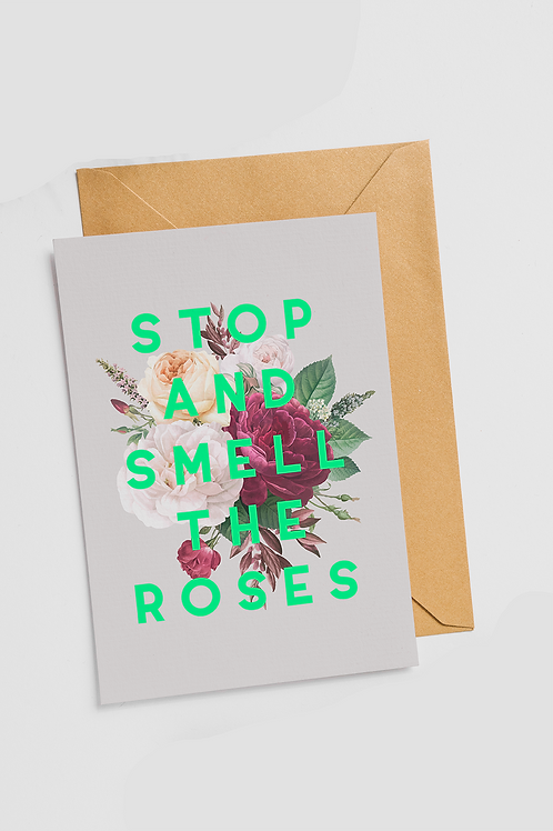 Smell the roses card