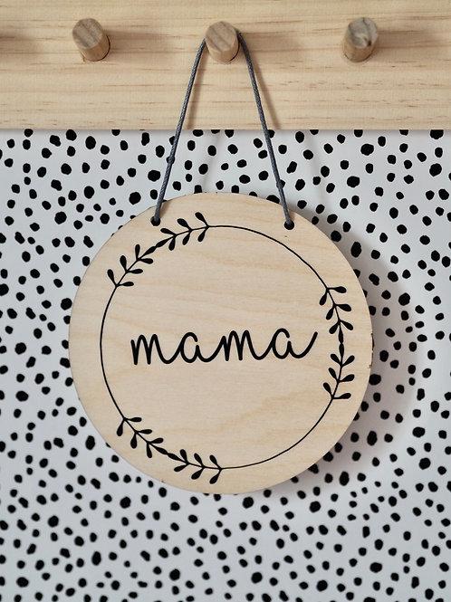 Hanging Plaque | Mama