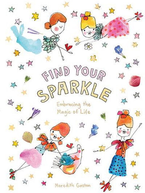 Find Your Sparkle -Embracing the Magic of Life
