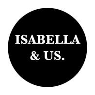 Isabella & Us