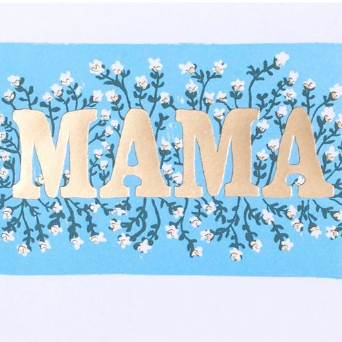 Mama Gold Foiled Card