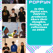 POPPYN Quarantine Edition Zine (Not viewable on mobile)