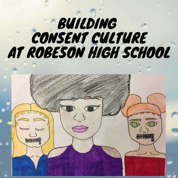 Building Consent Culture at Robeson High School