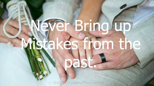 Never bring up mistakes from the past..