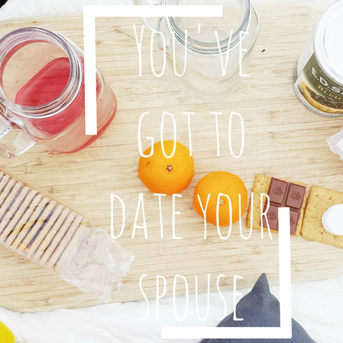 You've got to date your spouse!