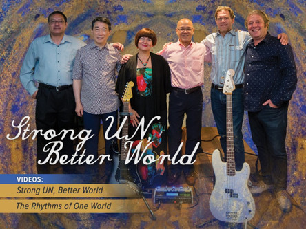 UN Rocks Music Group, Strong UN, Better World: An Outreach of Friendship and Solidarity of UN Ambass