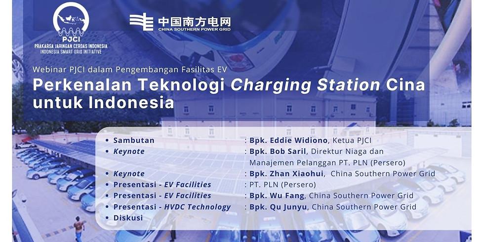 """Perkenalan Teknologi Charging Station Cina untuk Indonesia"". PJCI-China Southern Grid."