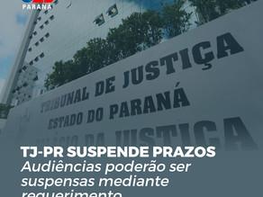 TJ SUSPENDE PRAZOS: AUDIÊNCIAS PODERÃO SER SUSPENSAS MEDIANTE REQUERIMENTO